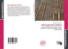 Borough tube station kitap kapağı