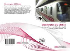 Bookcover of Bloomington GO Station
