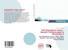 Bookcover of Irish Republican Army – Abwehr Collaboration in World War II