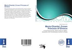 Bookcover of Marie-Chantal, Crown Princess of Greece