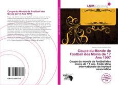 Capa do livro de Coupe du Monde de Football des Moins de 17 Ans 1997