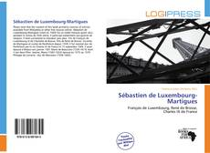Borítókép a  Sébastien de Luxembourg-Martigues - hoz