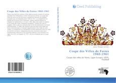 Обложка Coupe des Villes de Foires 1960-1961