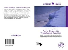 Bookcover of Acute Hemolytic Transfusion Reaction