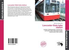 Portada del libro de Lancaster Gate tube station
