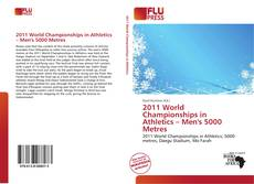 Bookcover of 2011 World Championships in Athletics – Men's 5000 Metres