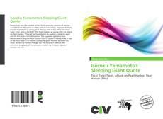 Bookcover of Isoroku Yamamoto's Sleeping Giant Quote