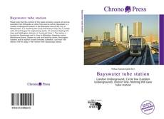 Bookcover of Bayswater tube station