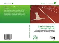Bookcover of Athletics at the 1924 Summer Olympics