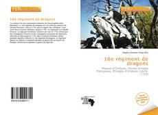 Buchcover von 16e régiment de dragons