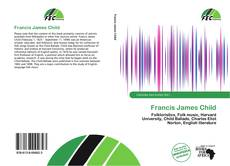 Bookcover of Francis James Child