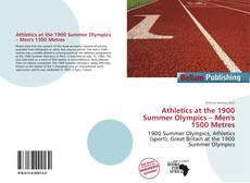 Athletics at the 1900 Summer Olympics – Men's 1500 Metres kitap kapağı