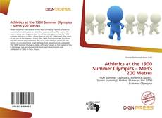 Bookcover of Athletics at the 1900 Summer Olympics – Men's 200 Metres