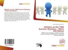 Athletics at the 1900 Summer Olympics – Men's 200 Metres kitap kapağı