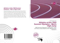 Bookcover of Athletics at the 1900 Summer Olympics – Men's High Jump