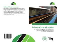 Bookcover of Ballarat V/Line rail service