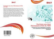 Couverture de Cyclisme aux Jeux Olympiques d'été de 1964