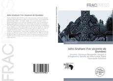 Copertina di John Graham (1er vicomte de Dundee)