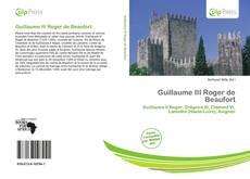 Couverture de Guillaume III Roger de Beaufort