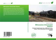 Bookcover of Milwaukee Intermodal Station