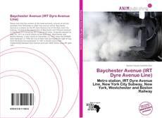 Capa do livro de Baychester Avenue (IRT Dyre Avenue Line)