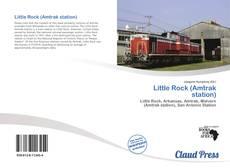 Little Rock (Amtrak station) kitap kapağı