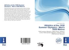 Bookcover of Athletics at the 1936 Summer Olympics – Men's 5000 Metres