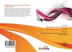 Bookcover of Système de Contrôle Automatisé du Trafic Aérien