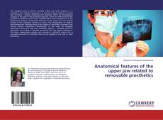 Bookcover of Anatomical features of the upper jaw related to removable prosthetics