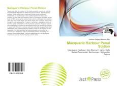 Borítókép a  Macquarie Harbour Penal Station - hoz