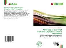 Bookcover of Athletics at the 1964 Summer Olympics – Men's Decathlon