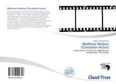 Buchcover von Matthew Walker (Canadian Actor)