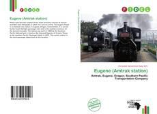 Bookcover of Eugene (Amtrak station)