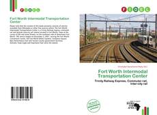 Bookcover of Fort Worth Intermodal Transportation Center
