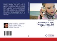 Buchcover von Nonlinearity in high-frequency finance and optimal execution