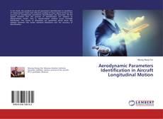 Copertina di Aerodynamic Parameters Identification in Aircraft Longitudinal Motion