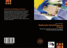 Bookcover of Recherche Scientifique en France