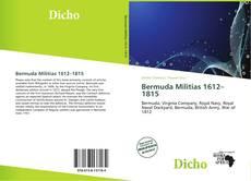 Bookcover of Bermuda Militias 1612–1815