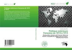Buchcover von Politique extérieure française de 1814 à 1914