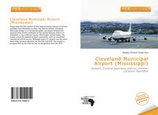 Borítókép a  Cleveland Municipal Airport (Mississippi) - hoz