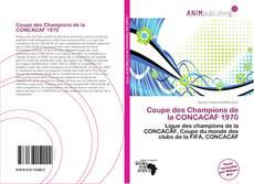 Coupe des Champions de la CONCACAF 1970 kitap kapağı