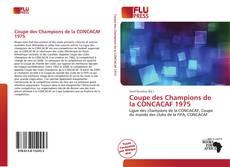 Coupe des Champions de la CONCACAF 1975 kitap kapağı