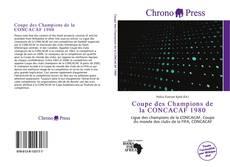 Capa do livro de Coupe des Champions de la CONCACAF 1980