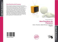 Bookcover of Ana Carolina da Fonseca