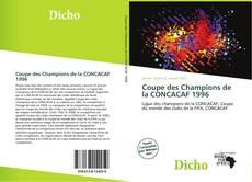 Coupe des Champions de la CONCACAF 1996 kitap kapağı