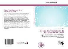 Обложка Coupe des Champions de la CONCACAF 2004
