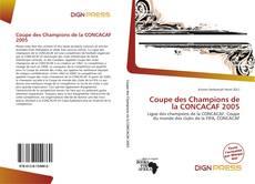 Обложка Coupe des Champions de la CONCACAF 2005
