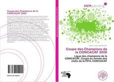 Обложка Coupe des Champions de la CONCACAF 2006