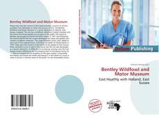Capa do livro de Bentley Wildfowl and Motor Museum