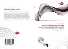 Bookcover of Atlanta freeway revolts